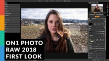 On1 Photo RAW 2018 First Look