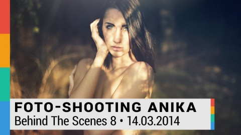 Behind The Scenes 8: Foto-Shooting mit Anika