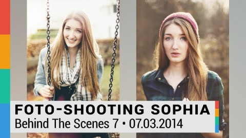 Behind The Scenes 7: Foto-Shooting mit Sophia